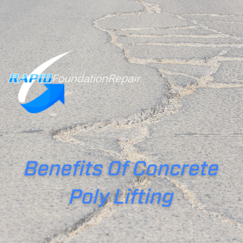 benefits of concrete poly lifting